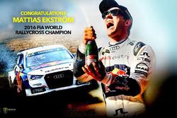 2016 World Rallycross Champion Mattias Ekström, EKS RX Audi S1