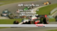 2011 Iowa - IndyCar - Qualification