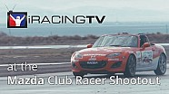 iRacingTV // iRacers compete at the Mazda Club Racer Shootout