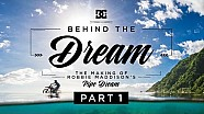 DC SHOES: Robbie Maddison's behind the Dream part 1: The Making of