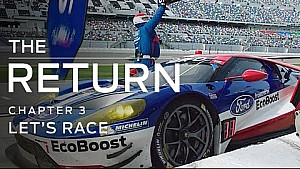 The Return: Chapter 3 (Let's Race) | Ford GT Documentary | FORD PERFORMANCE