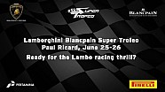 Lamborghini Super Trofeo Europe 2016, Paul Ricard - Video Teaser
