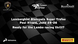Lamborghini Super Trofeo Europe 2016, Paul Ricard - Video Teaser