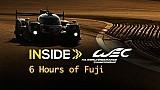 Inside WEC - Les 6 Heures de Fuji 2016
