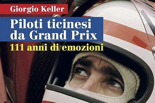 Piloti ticinesi da Grand Prix, 111 anni di emozioni
