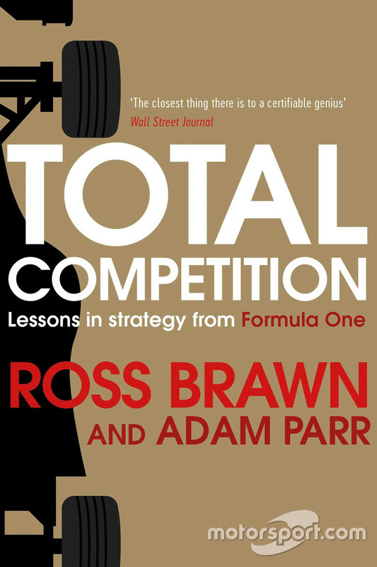Couverture du livre de Ross Brawn et Adam, Total Competition: Lessons in Strategy from Formula One