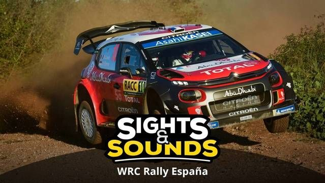 Sights & Sounds: WRC Rally España
