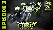 Le 3e épisode de Valentino Rossi - The Doctor Series