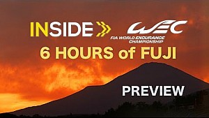 Inside WEC - La preview des 6H de Fuji