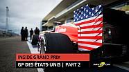 Inside Grand Prix - 2016: GP des Etats-Unis - partie 2/2