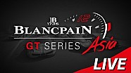 Canlı: Blancpain Gt series Asia - Buriram - sıralama turları