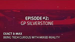Exact & Max, episode 2: Silverstone