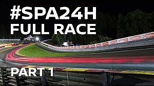 2017 Spa 24 Hour Full Race - Part 1 of 4