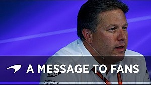 Zak Brown | A message to the fans