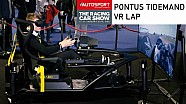 Pontus Tidemand VR Lap - Autosport International 2018