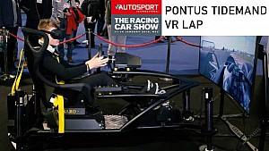 Pontus Tidemand VR Lap - Autosport International 2018