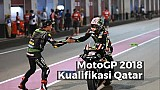 Highlights Kualifikasi Qatar - MotoGP 2018